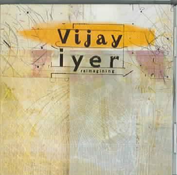 REIMAGINING BY IYER,VIJAY (CD)