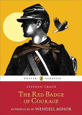 The Red Badge of Courage By Crane, Stephen/ Minor, Wendell (INT)